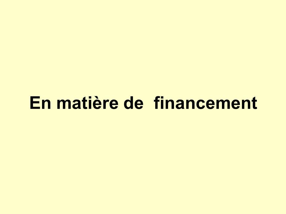 En matière de financement