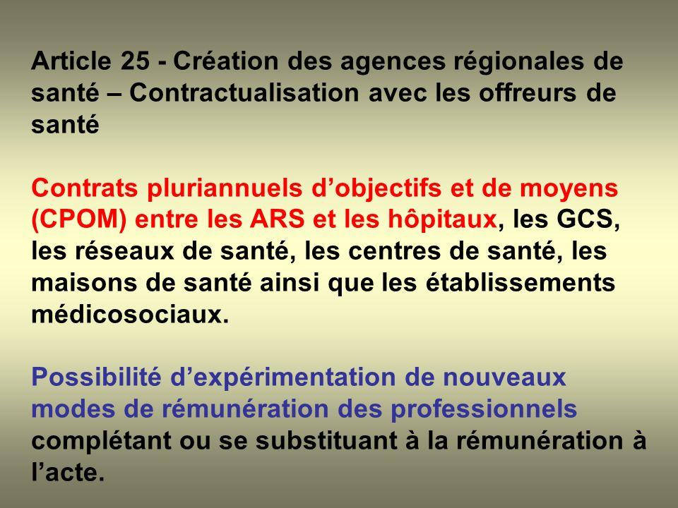 Article 25 - Création des agences régionales de santé – Contractualisation avec les offreurs de santé Contrats pluriannuels dobjectifs et de moyens (C