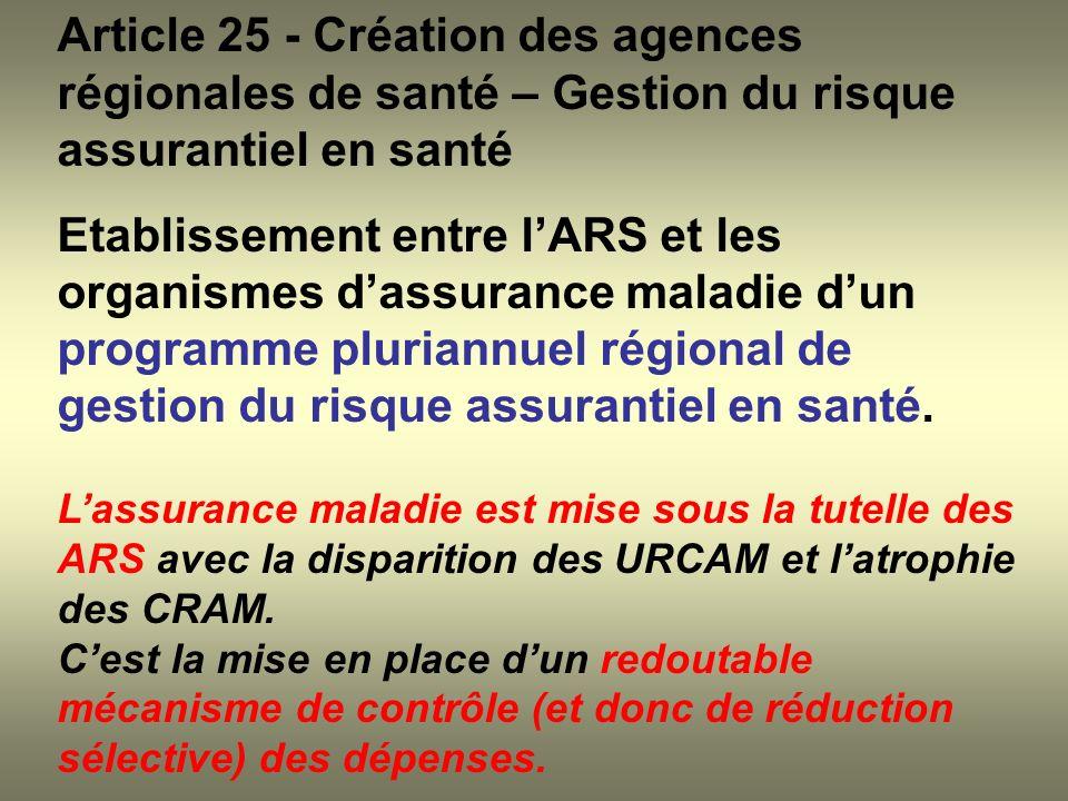 Article 25 - Création des agences régionales de santé – Gestion du risque assurantiel en santé Etablissement entre lARS et les organismes dassurance m
