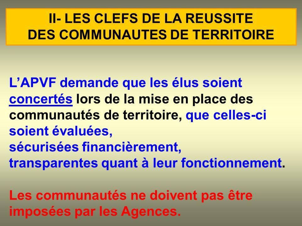 LAPVF demande que les élus soient concertés lors de la mise en place des communautés de territoire, que celles-ci soient évaluées, sécurisées financiè