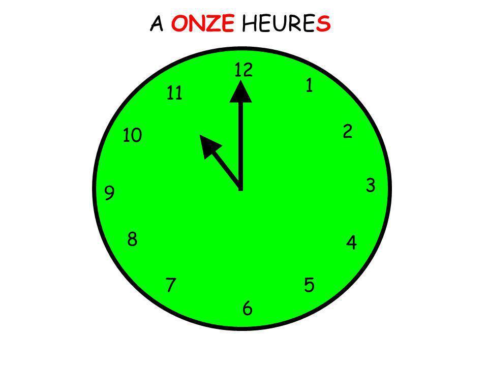 A ONZE HEURES 12 1 5 4 9 3 6 10 11 2 7 8