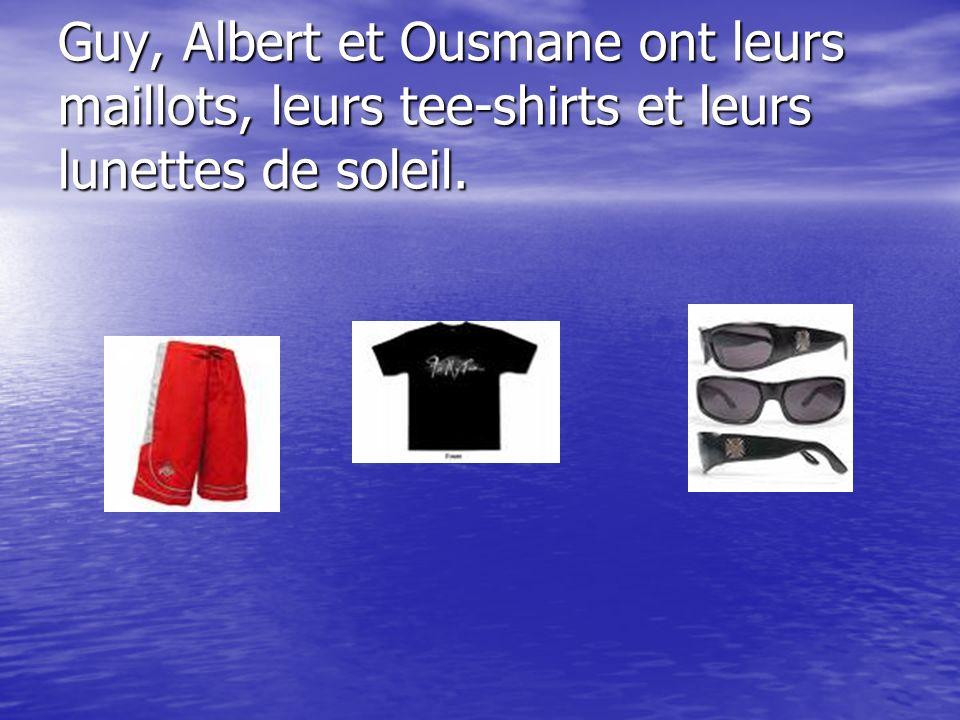Guy, Albert et Ousmane ont leurs maillots, leurs tee-shirts et leurs lunettes de soleil.