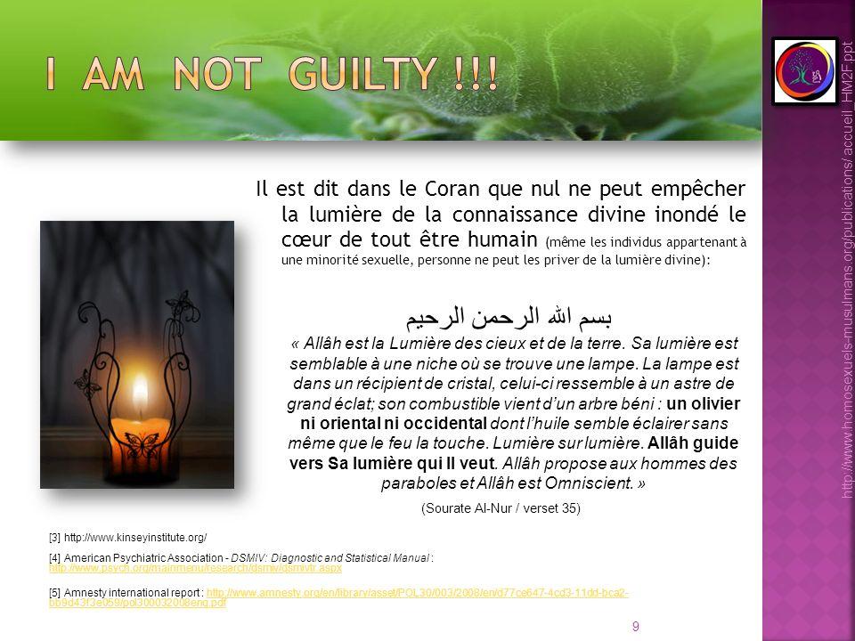9 Il est dit dans le Coran que nul ne peut empêcher la lumière de la connaissance divine inondé le cœur de tout être humain (même les individus appart