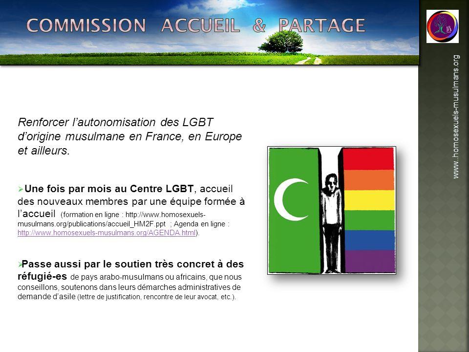 www..homosexuels-musulmans.org Renforcer lautonomisation des LGBT dorigine musulmane en France, en Europe et ailleurs. Une fois par mois au Centre LGB