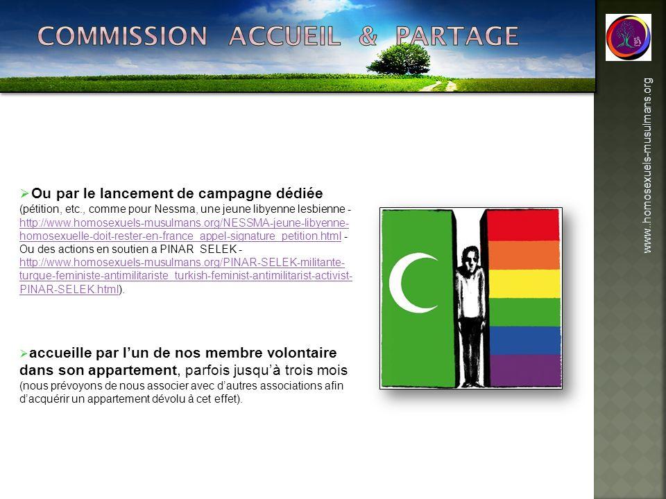 www..homosexuels-musulmans.org Ou par le lancement de campagne dédiée (pétition, etc., comme pour Nessma, une jeune libyenne lesbienne - http://www.ho