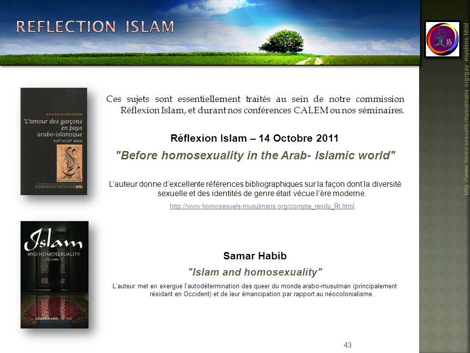 43 http://www.homosexuels-musulmans.org/gay_muslims.html Ces sujets sont essentiellement traités au sein de notre commission Réflexion Islam, et duran