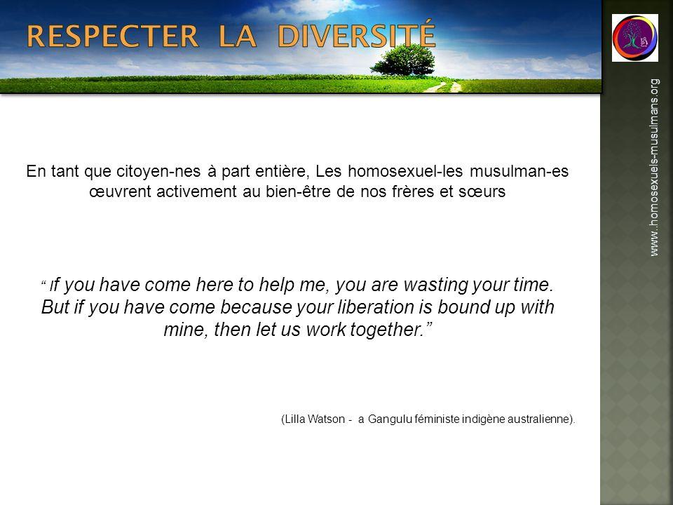 www..homosexuels-musulmans.org En tant que citoyen-nes à part entière, Les homosexuel-les musulman-es œuvrent activement au bien-être de nos frères et