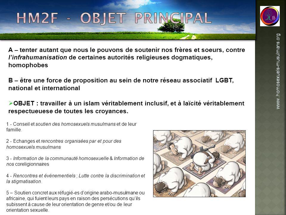 www..homosexuels-musulmans.org 1 - Conseil et soutien des homosexuels musulmans et de leur famille. 2 - Echanges et rencontres organisées par et pour