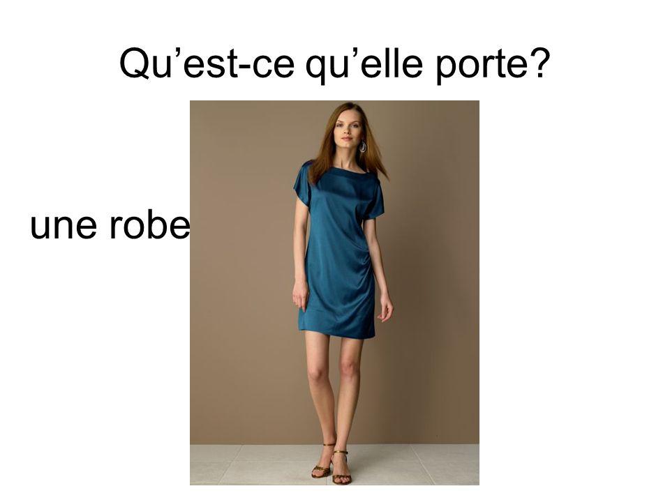 Quest-ce quelle porte? une robe