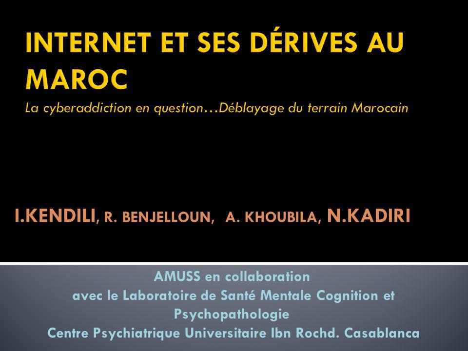 I.KENDILI, R. BENJELLOUN, A. KHOUBILA, N.KADIRI AMUSS en collaboration avec le Laboratoire de Santé Mentale Cognition et Psychopathologie Centre Psych