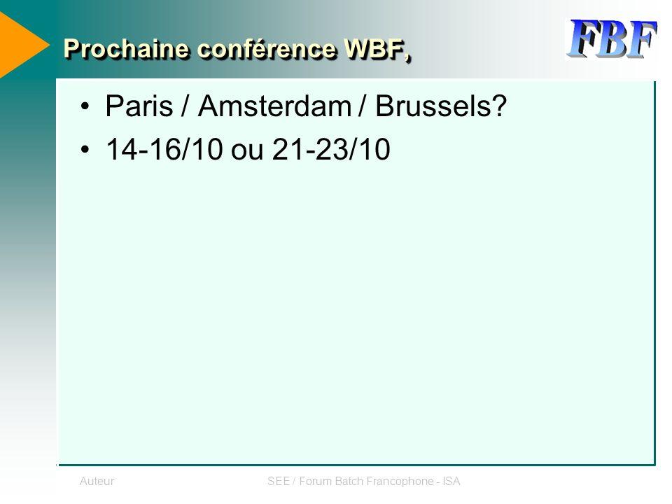AuteurSEE / Forum Batch Francophone - ISA Organisation du FBF Proposition 02/2000 –Programme : JV –Marketing : LB –News : JFP –Laison xBF : BC Bilan ??.