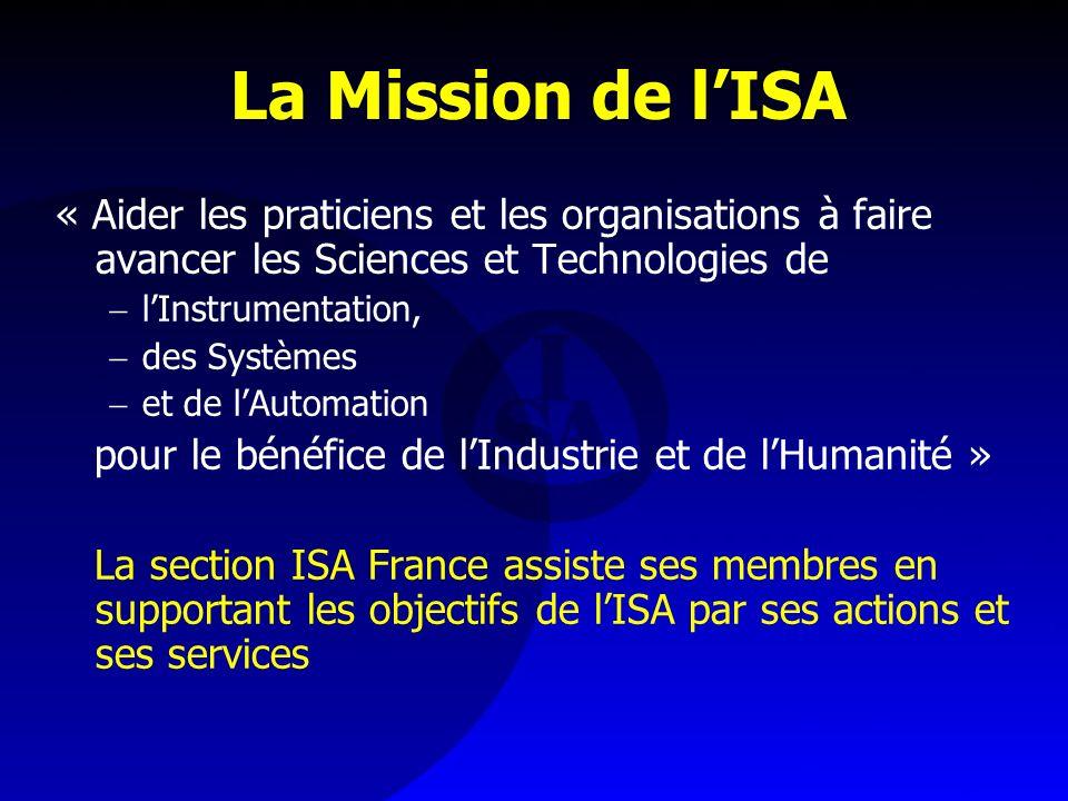 La Mission de lISA « Aider les praticiens et les organisations à faire avancer les Sciences et Technologies de lInstrumentation, des Systèmes et de lA