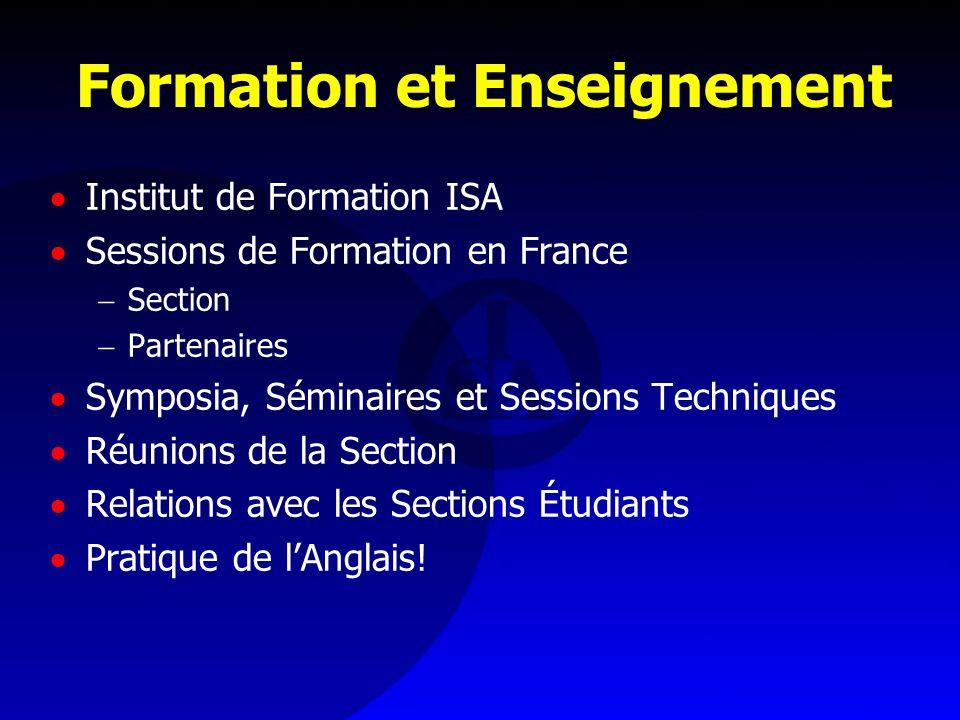 Formation et Enseignement Institut de Formation ISA Sessions de Formation en France Section Partenaires Symposia, Séminaires et Sessions Techniques Ré
