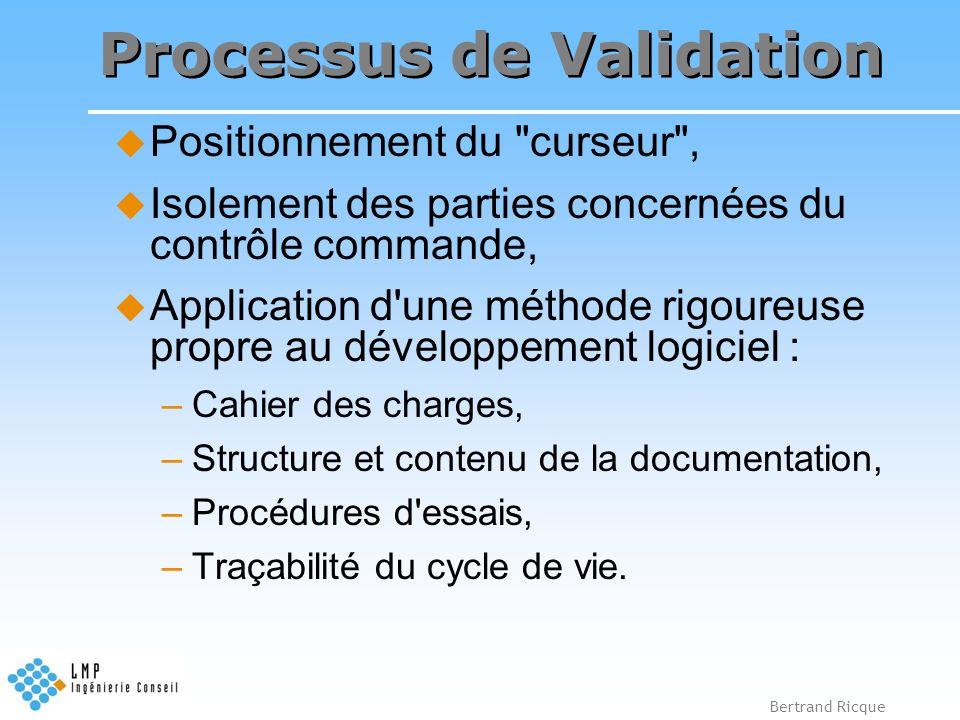 Bertrand Ricque Processus de Validation Positionnement du