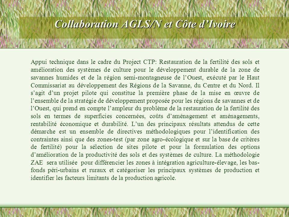 Collaboration AGLS/N et Côte dIvoire Appui technique dans le cadre du Project CTP: Restauration de la fertilité des sols et amélioration des systèmes