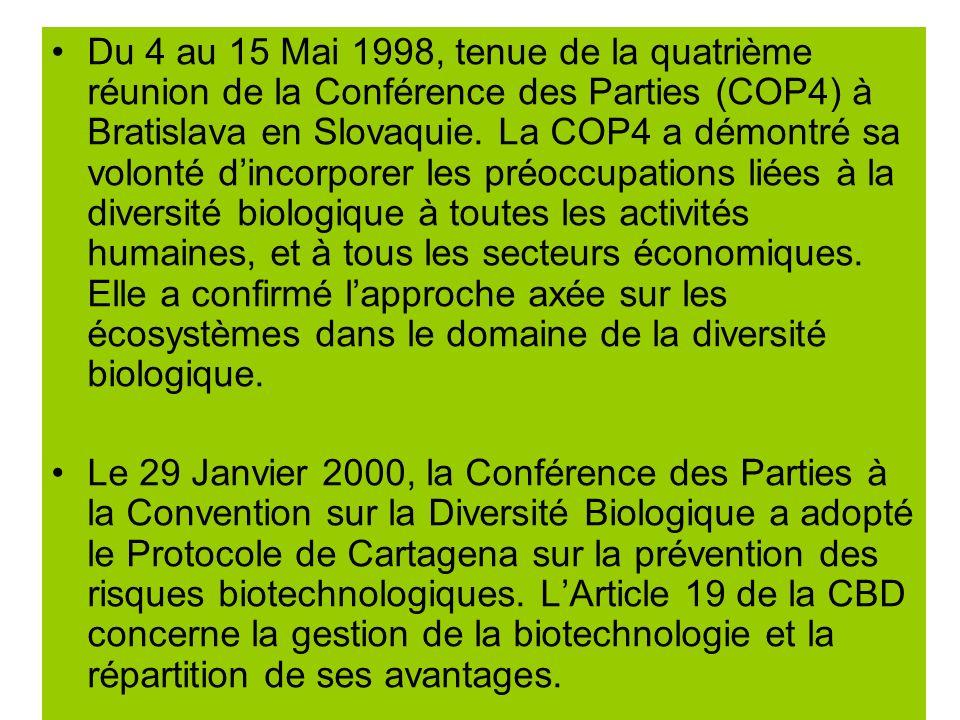 Du 4 au 15 Mai 1998, tenue de la quatrième réunion de la Conférence des Parties (COP4) à Bratislava en Slovaquie.