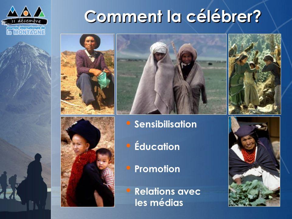Comment la célébrer? Sensibilisation Éducation Promotion Relations avec les médias