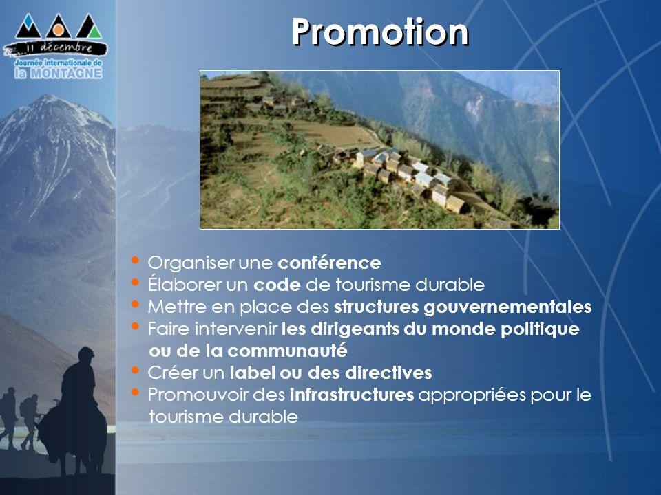 Promotion Organiser une conférence Élaborer un code de tourisme durable Mettre en place des structures gouvernementales Faire intervenir les dirigeant