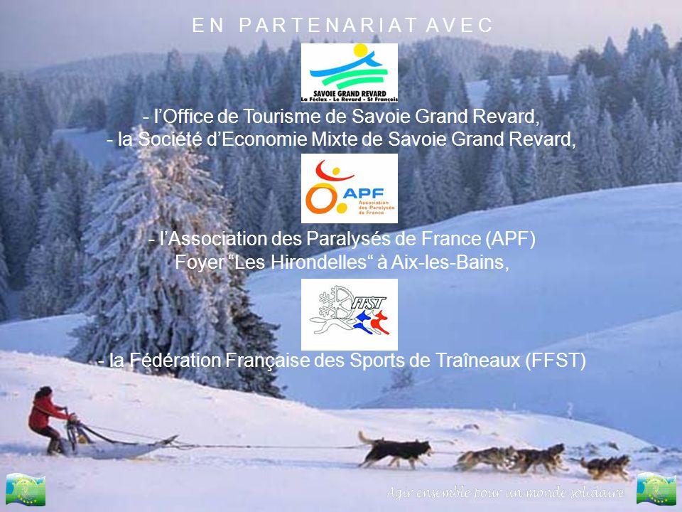 E N P A R T E N A R I A T A V E C - lOffice de Tourisme de Savoie Grand Revard, - la Société dEconomie Mixte de Savoie Grand Revard, - lAssociation de