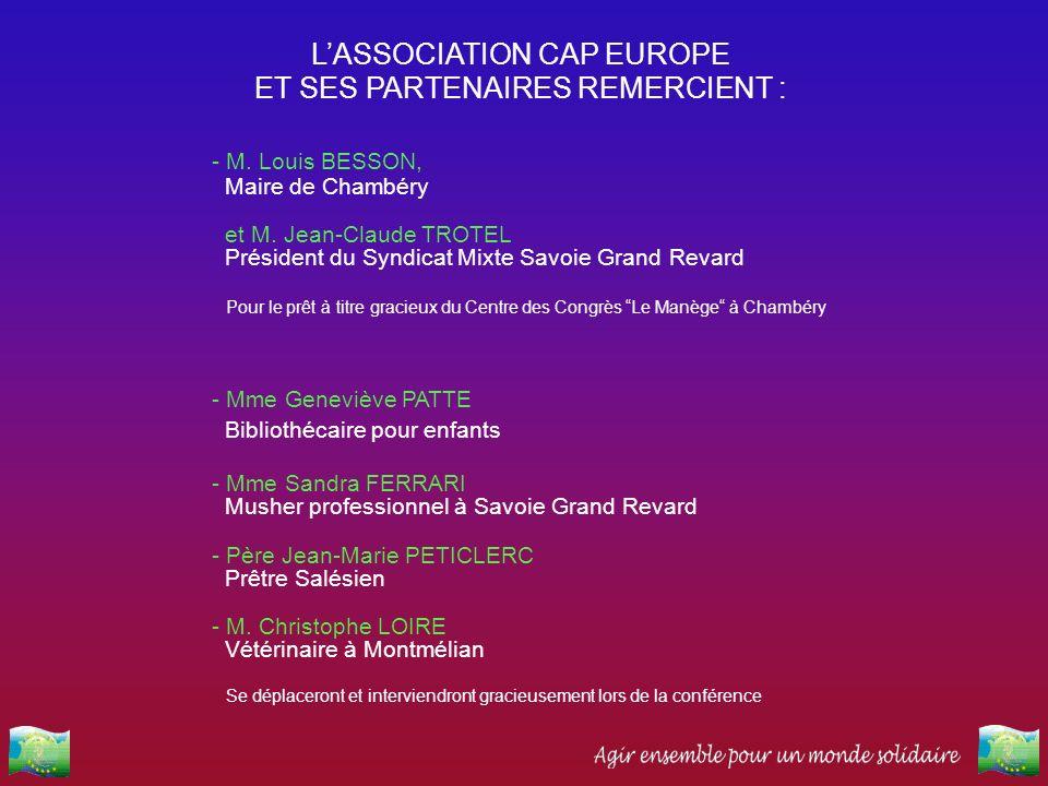 - M. Louis BESSON, Maire de Chambéry et M. Jean-Claude TROTEL Président du Syndicat Mixte Savoie Grand Revard Pour le prêt à titre gracieux du Centre