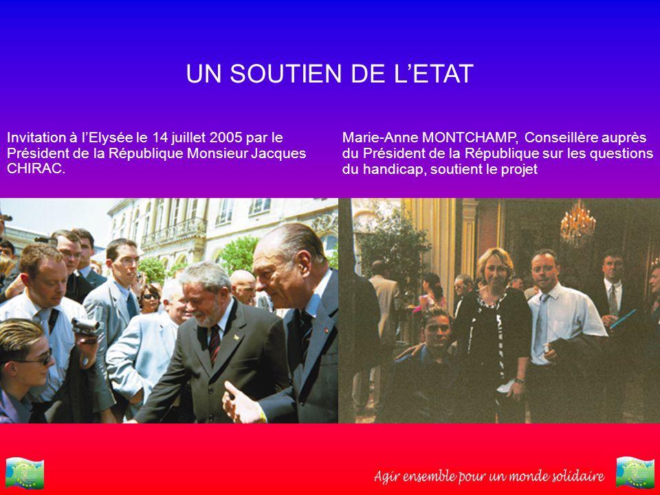 UN SOUTIEN DE LETAT Invitation à lElysée le 14 juillet 2005 par le Président de la République Monsieur Jacques CHIRAC. Marie-Anne MONTCHAMP, Conseillè