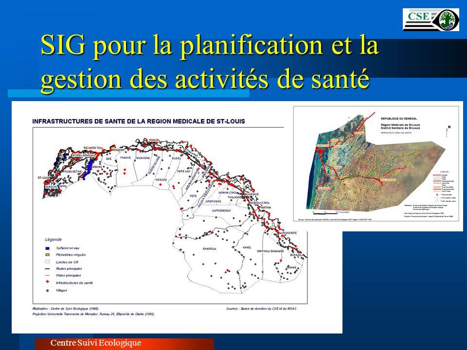 SIG pour la planification et la gestion des activités de santé Centre Suivi Ecologique
