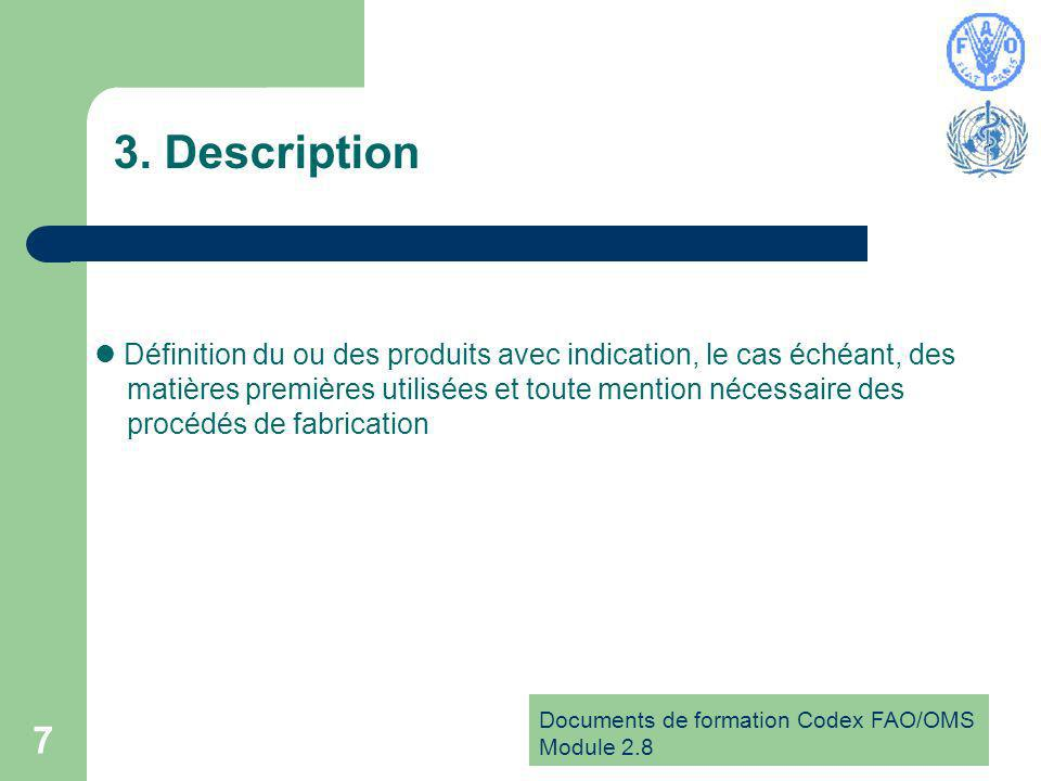 Documents de formation Codex FAO/OMS Module 2.8 7 3.
