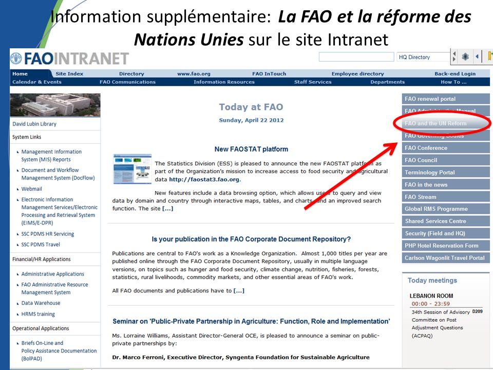 Information supplémentaire: La FAO et la réforme des Nations Unies sur le site Intranet