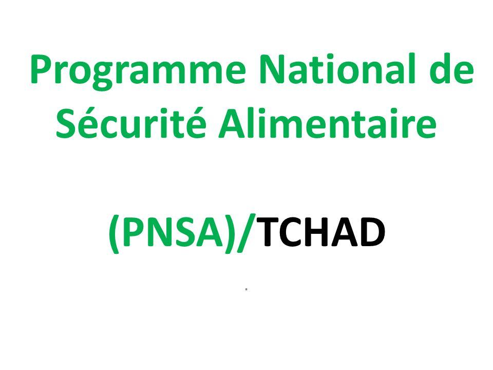Programme National de Sécurité Alimentaire (PNSA)/TCHAD.