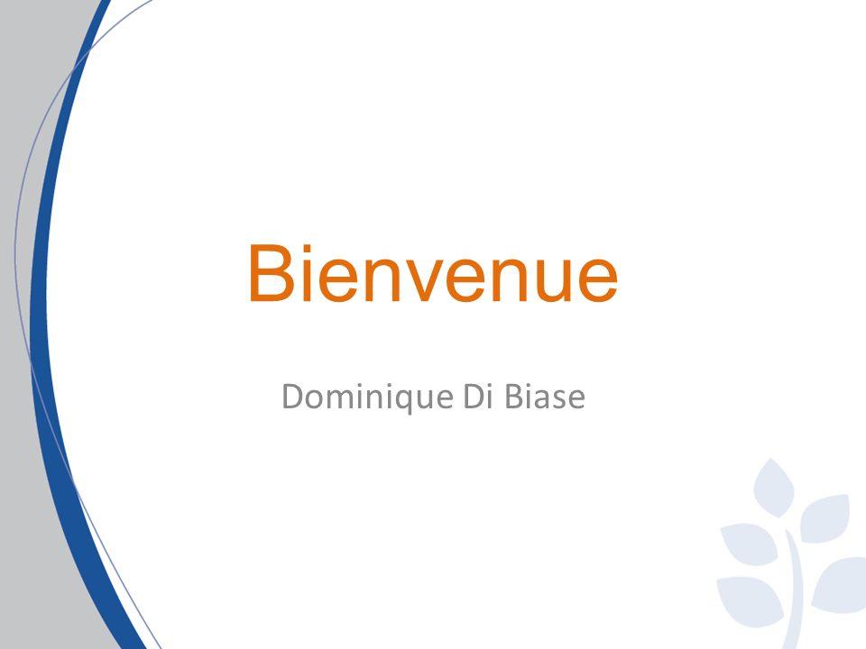 Bienvenue Dominique Di Biase