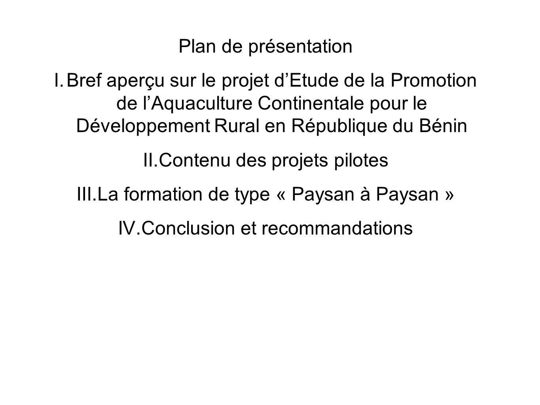 Du mois davril 2007 à mars 2009, avec les appuis technique et financier de lAgence Japonaise de Coopération Internationale (JICA), il a été mis en œuvre au Bénin un projet intitulé: Etude de la Promotion de lAquaculture continentale pour le Développement Rural en République du Bénin (PACODER)