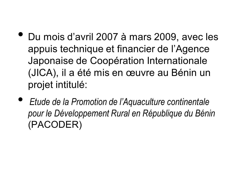 Du mois davril 2007 à mars 2009, avec les appuis technique et financier de lAgence Japonaise de Coopération Internationale (JICA), il a été mis en œuv