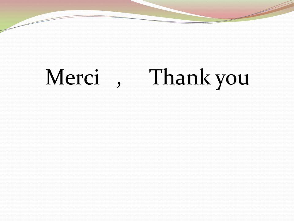 Merci, Thank you
