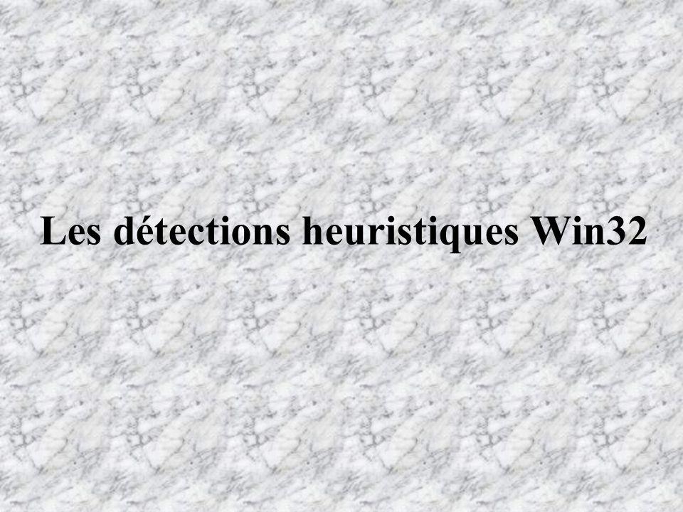 Les détections heuristiques Win32