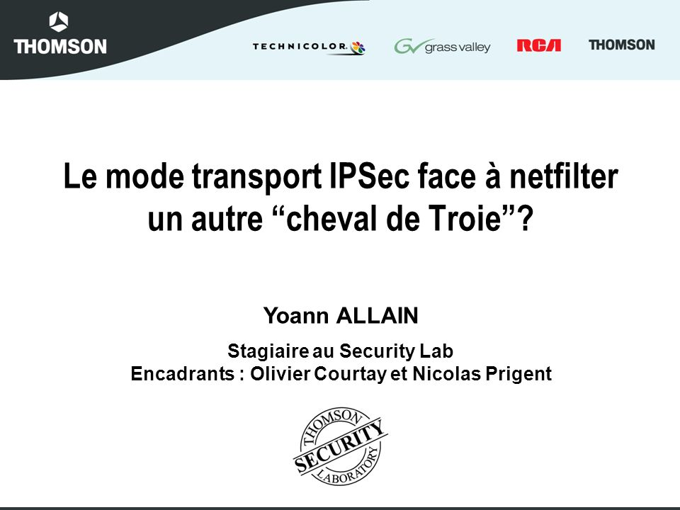Le mode transport IPSec face à netfilter un autre cheval de Troie.