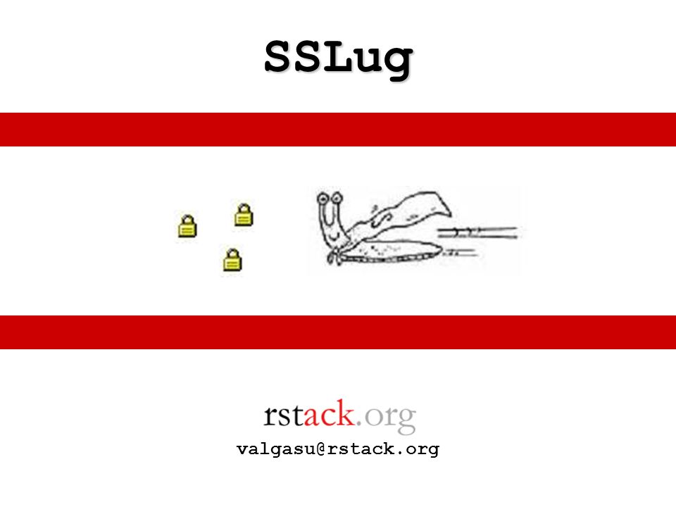 SSLug valgasu@rstack.org