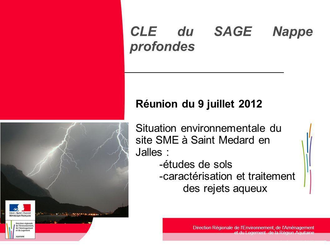 www.developpement-durable.gouv.fr Direction Régionale de l'Environnement, de l'Aménagement et du Logement de la Région Aquitaine Réunion du 9 juillet