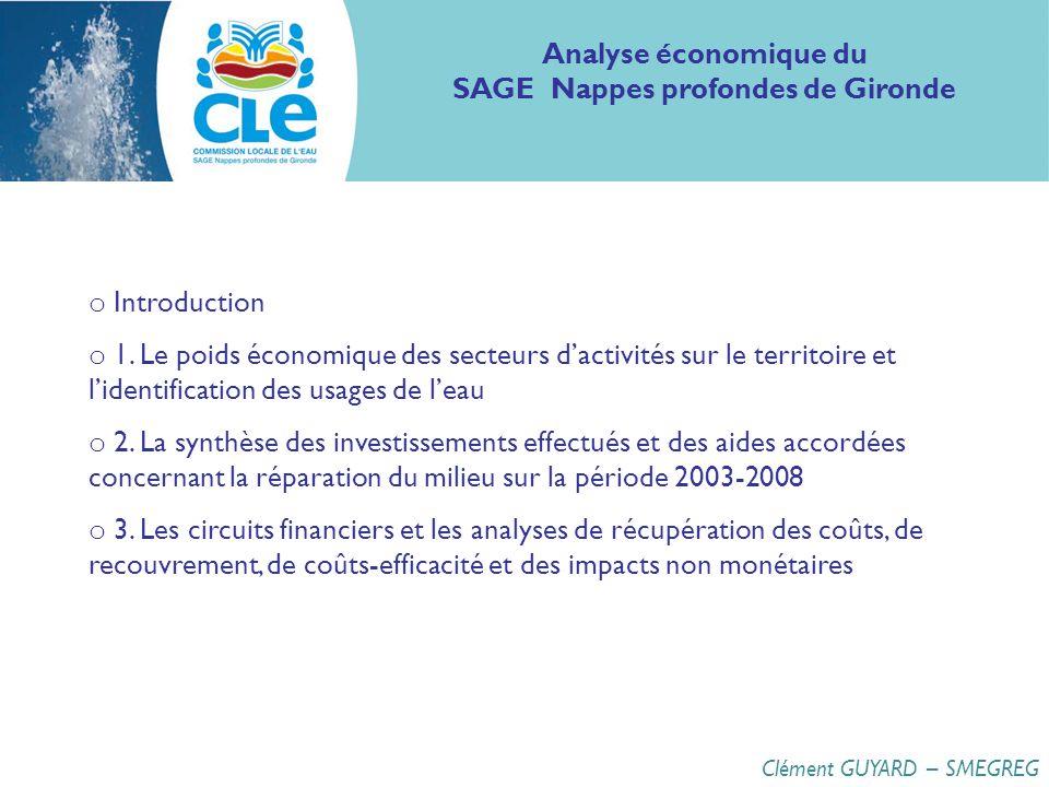 o Introduction o 1. Le poids économique des secteurs dactivités sur le territoire et lidentification des usages de leau o 2. La synthèse des investiss