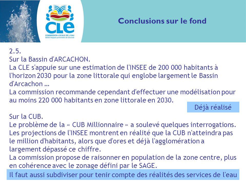 Conclusions sur le fond 2.5. Sur la Bassin d ARCACHON.