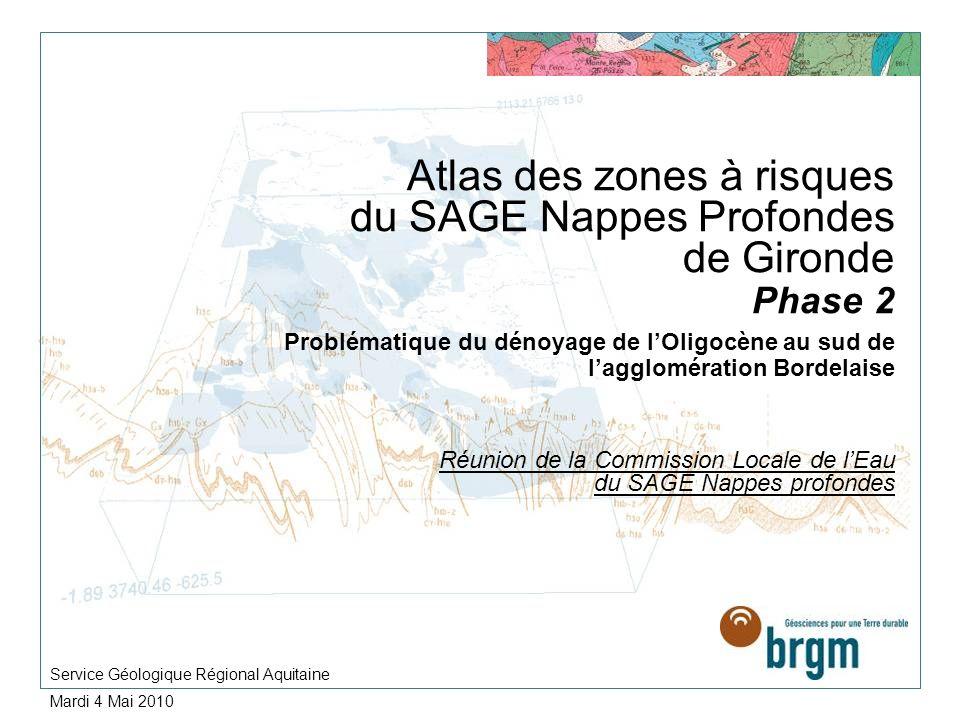 Atlas des zones à risques du SAGE Nappes Profondes de Gironde Phase 2 Problématique du dénoyage de lOligocène au sud de lagglomération Bordelaise Réun