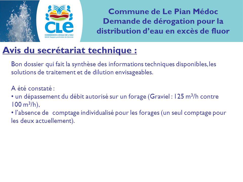Avis du secrétariat technique : Bon dossier qui fait la synthèse des informations techniques disponibles, les solutions de traitement et de dilution envisageables.
