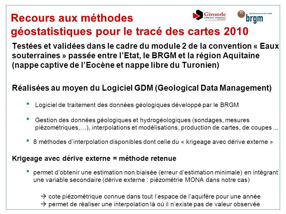 Testées et validées dans le cadre du module 2 de la convention « Eaux souterraines » passée entre lEtat, le BRGM et la région Aquitaine (nappe captive