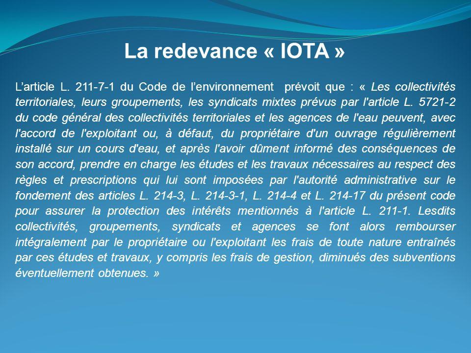 Larticle L. 211-7-1 du Code de lenvironnement prévoit que : « Les collectivités territoriales, leurs groupements, les syndicats mixtes prévus par l'ar