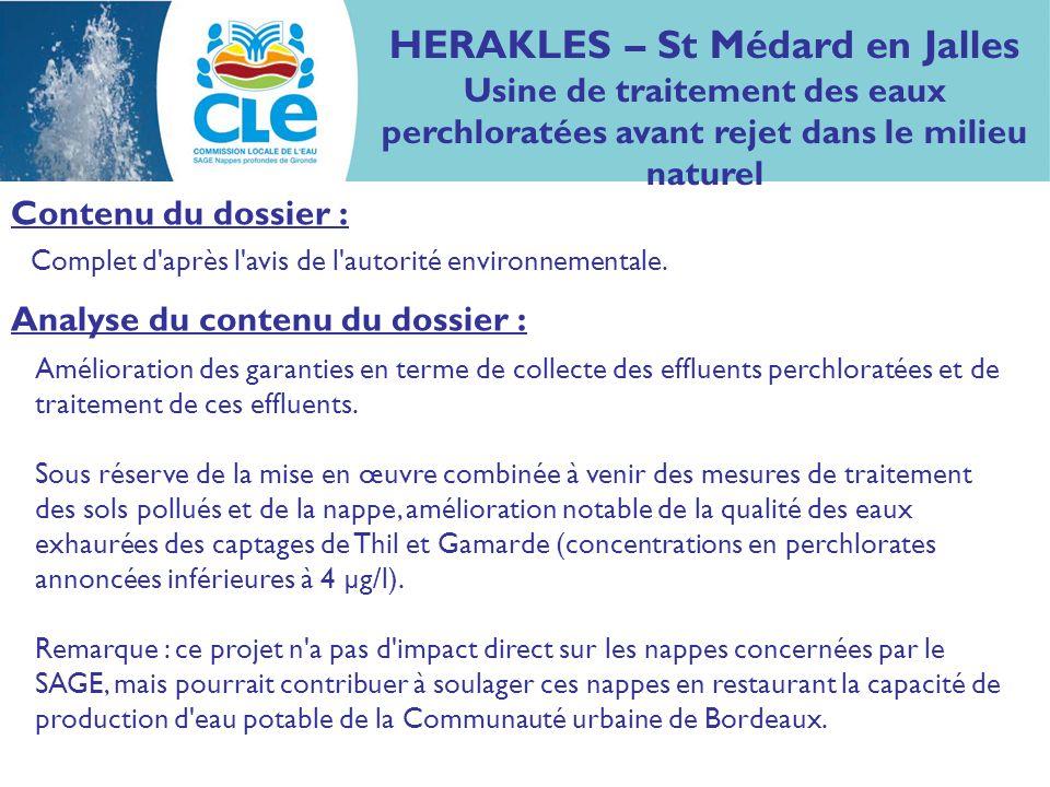 Complet d'après l'avis de l'autorité environnementale. Contenu du dossier : HERAKLES – St Médard en Jalles Usine de traitement des eaux perchloratées