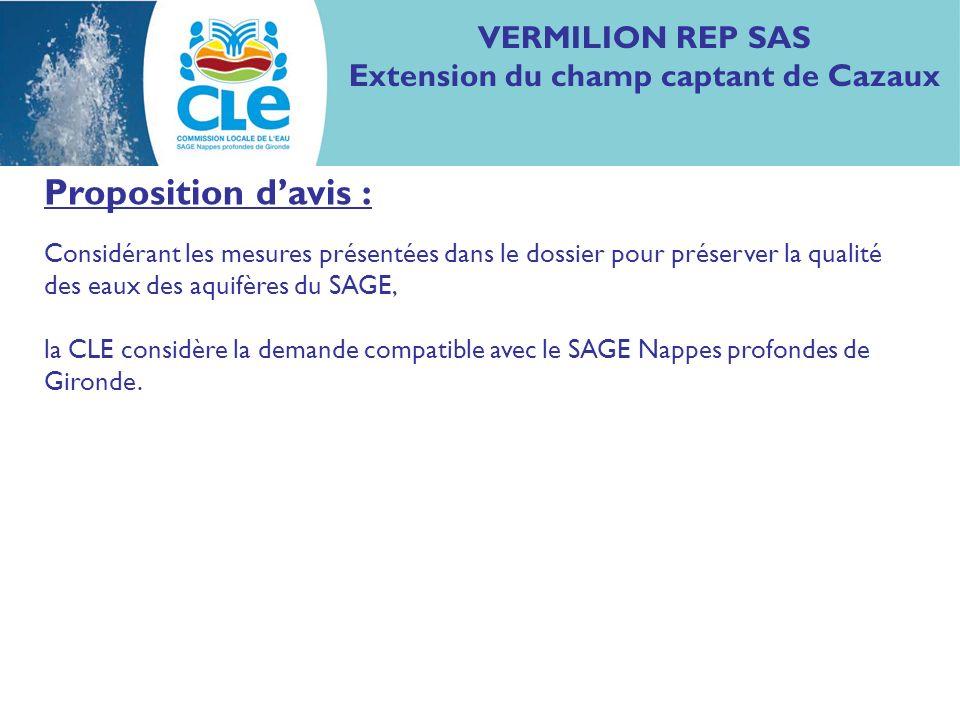 Proposition davis : Considérant les mesures présentées dans le dossier pour préserver la qualité des eaux des aquifères du SAGE, la CLE considère la d