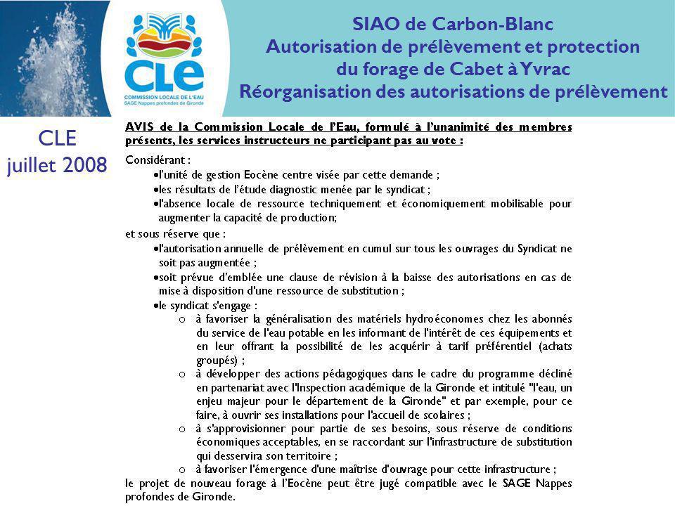 CLE juillet 2008 SIAO de Carbon-Blanc Autorisation de prélèvement et protection du forage de Cabet à Yvrac Réorganisation des autorisations de prélèvement