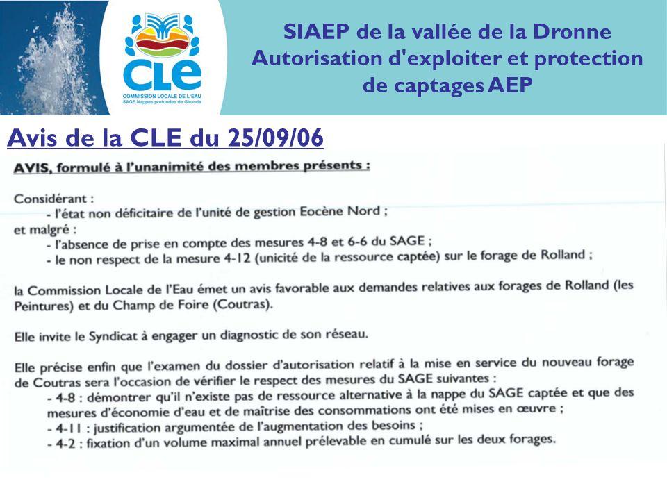 Avis de la CLE du 25/09/06 SIAEP de la vallée de la Dronne Autorisation d'exploiter et protection de captages AEP