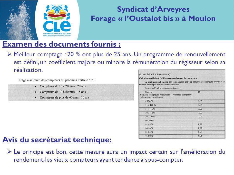 Examen des documents fournis : Syndicat dArveyres Forage « lOustalot bis » à Moulon Investissement sur les loggers : mise en place de la seconde génération de sectorisation (1 ère en 2006 avec 10 secteurs) avec des écoutes permanentes.
