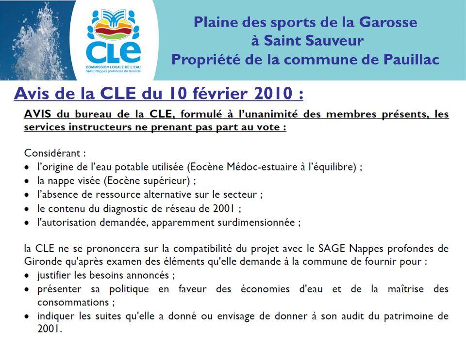 Avis de la CLE du 10 février 2010 : Plaine des sports de la Garosse à Saint Sauveur Propriété de la commune de Pauillac