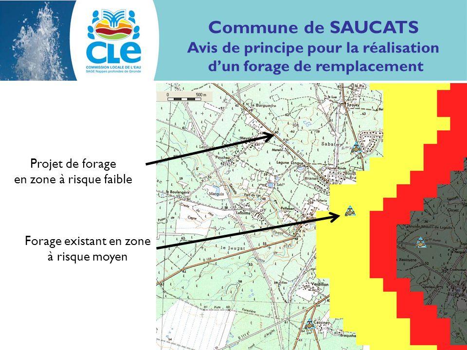 Projet de forage en zone à risque faible Forage existant en zone à risque moyen Commune de SAUCATS Avis de principe pour la réalisation dun forage de